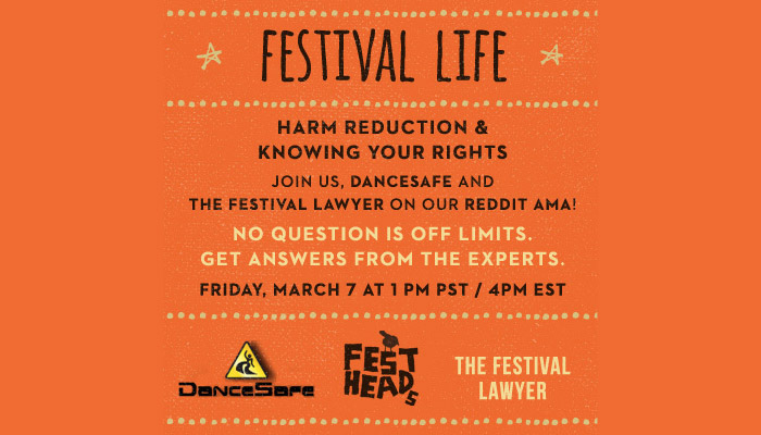 Reddit AMA: Festivals, Harm Reduction and Know Your Rights