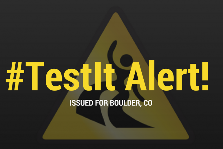 #TestIt Alert Issued for Boulder, CO