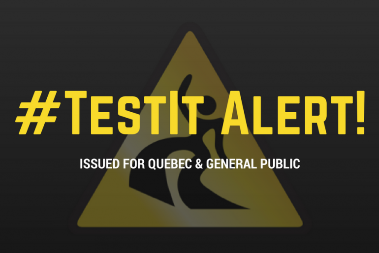 #TestIt Alert Issued for Quebec and the General Public