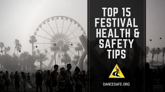 DanceSafe's Top 15 Health & Safety Tips for Festival-goers