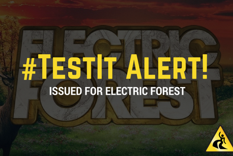 #TestIt Alert Issued for Electric Forest