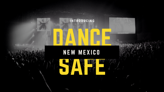 DanceSafe Announces Launch of New Mexico Chapter