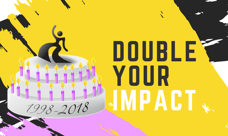 Double the Gift, Double the Impact, Double the Celebration