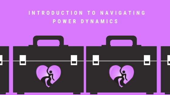 Introduction to Navigating Power Dynamics