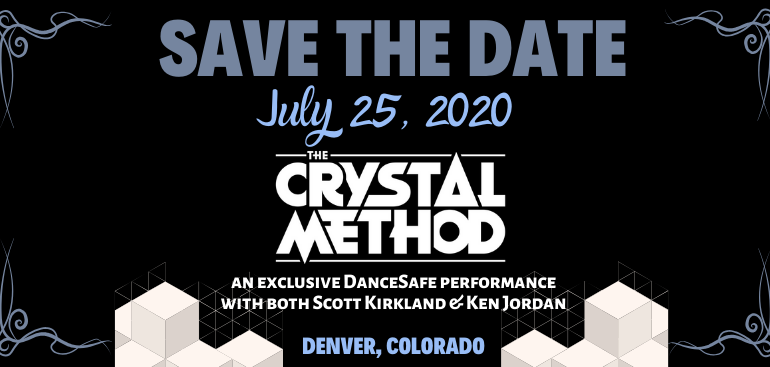 DanceSafe Postpones The Crystal Method FundRager in Denver, CO Due to COVID-19 Outbreak