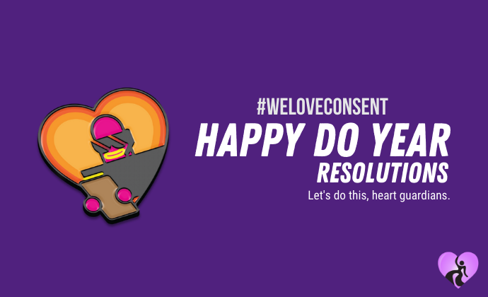 #WeLoveConsent: Do Year Resolutions