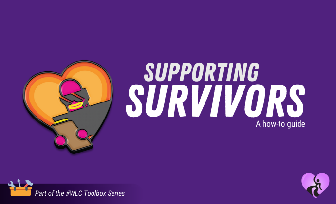 #WLC Toolbox Series: Supporting Sexual Violence Survivors